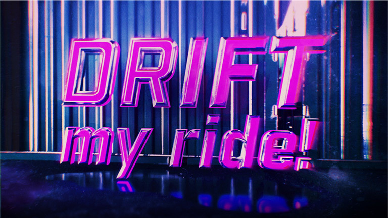 Drift my ride!